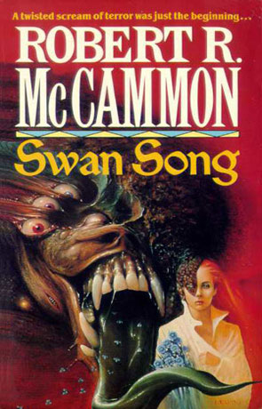 Swan Song, a novel by Robert R McCammon