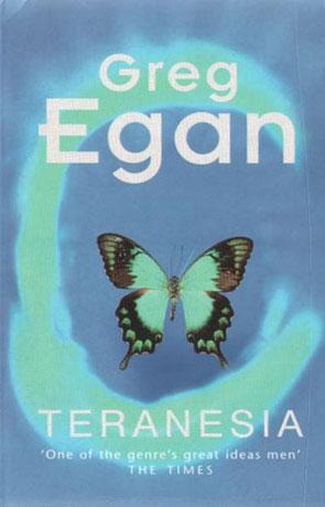 Teranesia, a novel by Greg Egan
