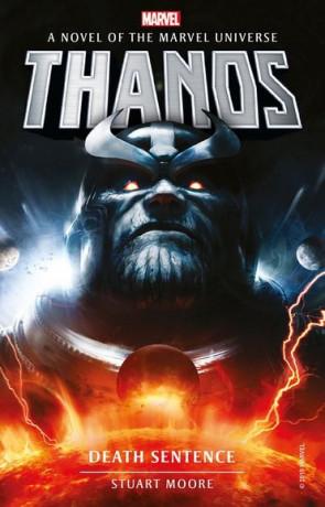Thanos: Death Sentence, a novel by Stuart Moore