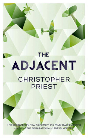 The Adjacent, a novel by Christopher Priest