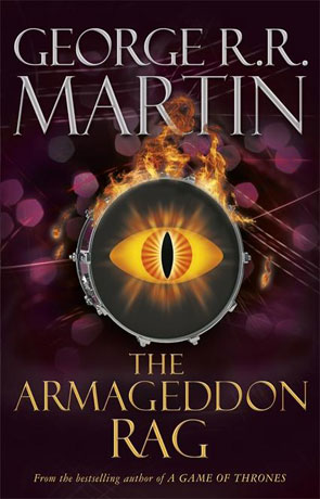 The Armageddon Rag, a novel by George RR Martin