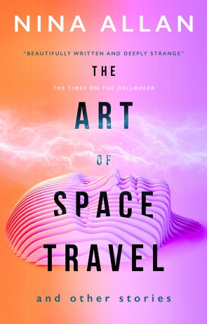 The Art of Space Travel, a novel by Nina Allen
