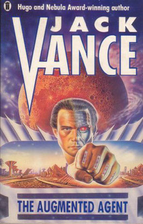 The Augmented Agent, a novel by Jack Vance