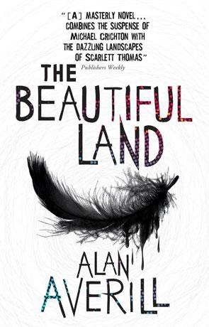 The Beautiful Land, a novel by Alan Averill