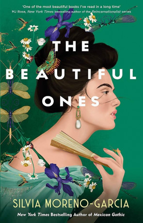 The Beautiful Ones, a novel by Silvia Moreno-Garcia