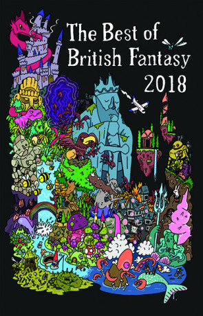 The Best of British Fantasy 2018, a novel by Jared Shurin