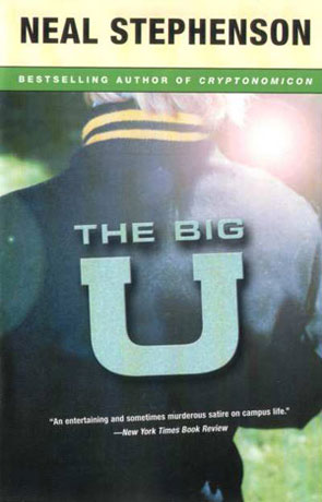 The Big U, a novel by Neal Stephenson