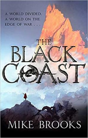 The Black Coast, a novel by Mike Brooks