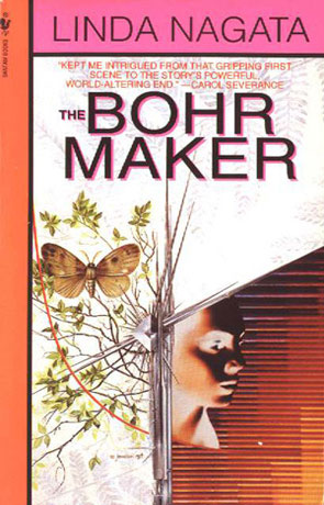 The Bohr Maker, a novel by Linda Nagata