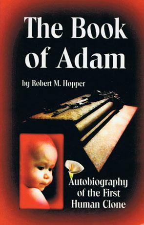 The Book of Adam, a novel by Robert M Hopper