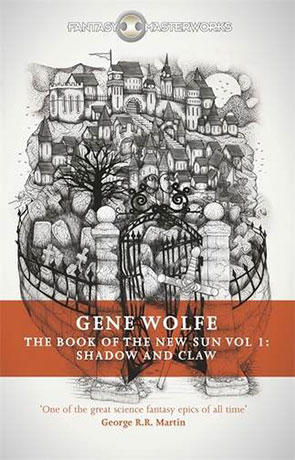 The Book of the New Sun: Shadow and Claw, a novel by Gene Wolfe
