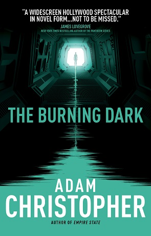 The Burning Dark, a novel by Adam Christopher