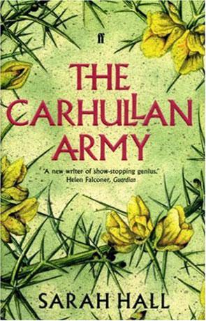 The Carhullan Army, a novel by Sarah Hall