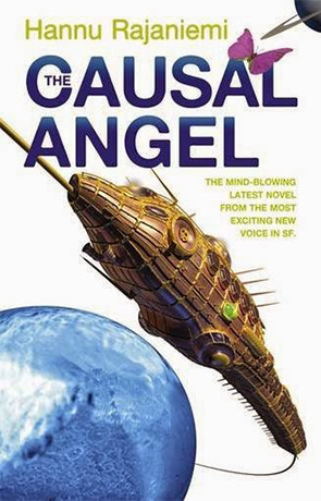 The Causal Angel, a novel by Hannu Rajaniemi