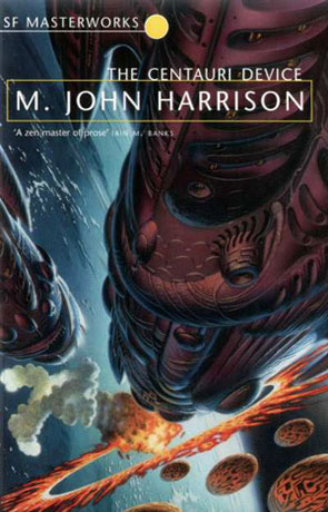 The Centauri Device, a novel by M John Harrison