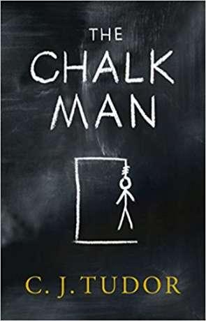 The Chalk Man, a novel by C J Tudor
