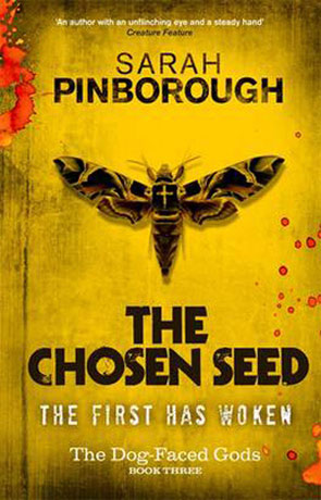 The Chosen Seed, a novel by Sarah Pinborough