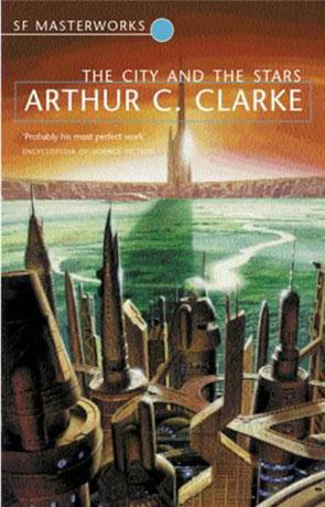 The City and The Stars, a novel by Arthur C Clarke