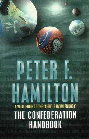 The Confederation Handbook, a novel by Peter F Hamilton