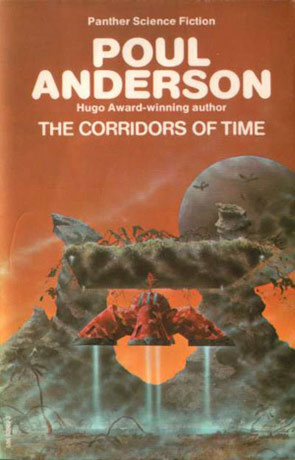 The Corridors of time, a novel by Poul Anderson
