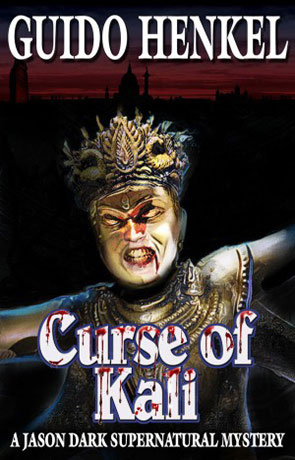The Curse of Kali, a novel by Guido Henkel