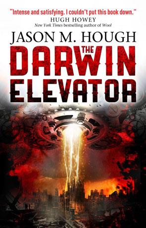 The Darwin Elevator, a novel by Jason M Hough