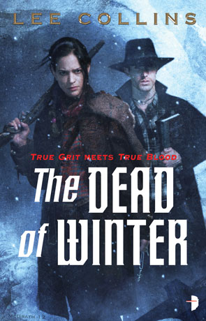 The Dead of Winter, a novel by Lee Collins