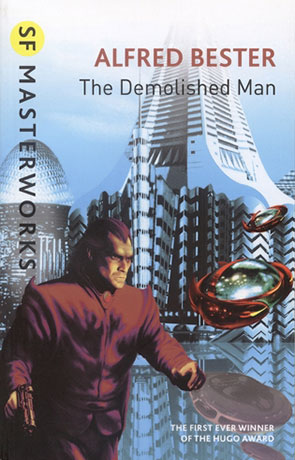 The Demolished Man, a novel by Alfred Bester
