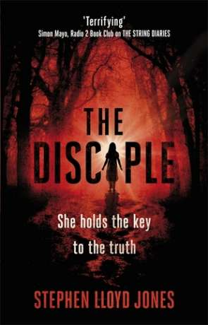 The Disciple, a novel by Stephen Lloyd Jones