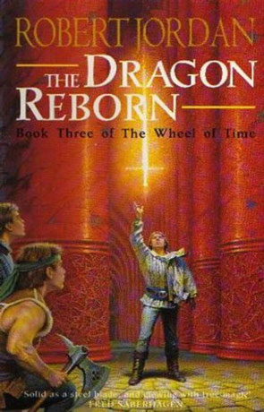 The Dragon Reborn - The Wheel of Time Series, a novel by Robert Jordan