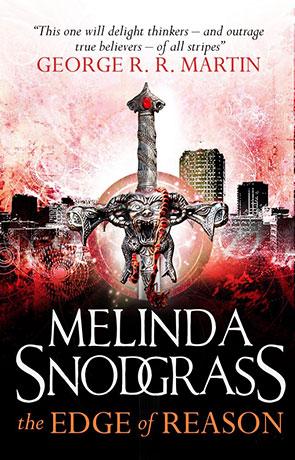 The Edge of Reason, a novel by Melinda Snodgrass