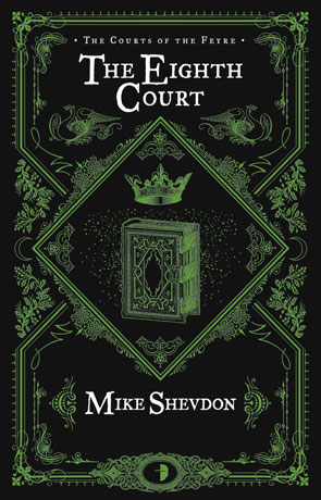 The Eighth Court, a novel by Mike Shevdon