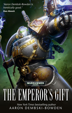 The Emperor's Gift, a novel by Aaron Dembski-Bowden