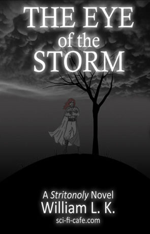 The Eye of the Storm, a novel by William L.K