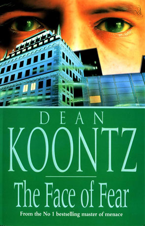 The Face of Fear, a novel by Dean Koontz