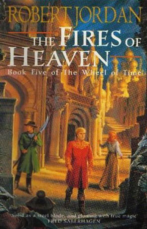 The Fires Of Heaven, a novel by Robert Jordan
