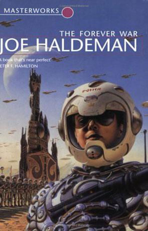The Forever War, a novel by Joe Haldeman