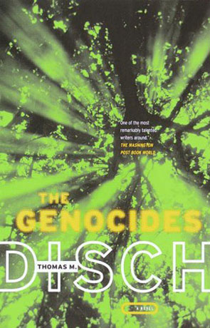 The Genocides, a novel by Thomas M Disch