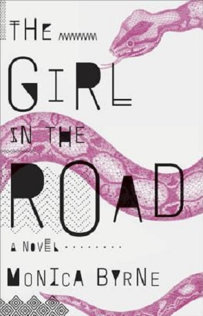 The Girl in the Road, a novel by Monica Byrne
