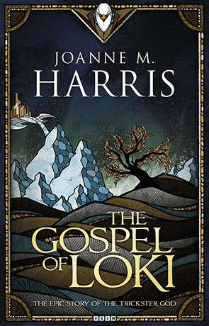 The Gospel of Loki, a novel by Joanne Harris