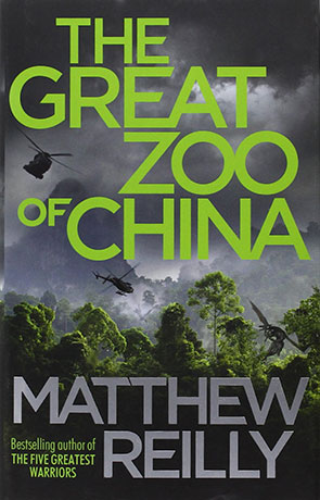 The Great Zoo of China, a novel by Matthew Reilly
