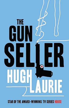 The Gun Seller, a novel by Hugh Laurie