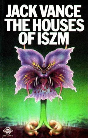 The Houses of Iszm, a novel by Jack Vance