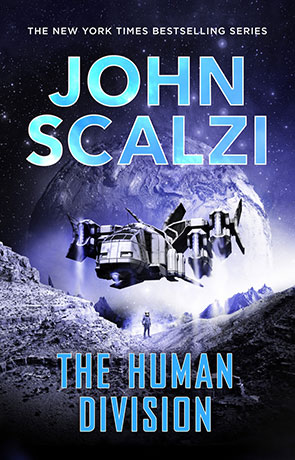 The Human Division, a novel by John Scalzi