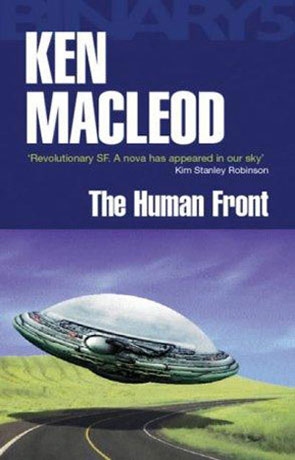 The Human Front, a novel by Ken Mcleod
