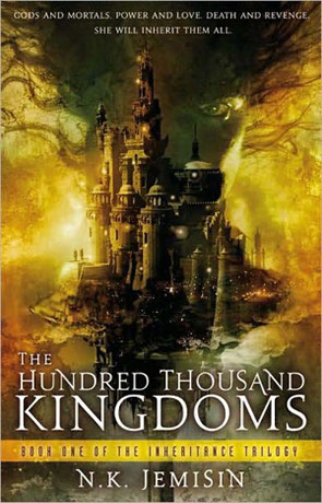 The Hundred Thousand Kingdoms, a novel by NK Jemisin
