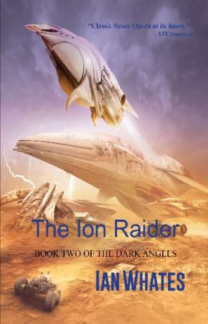 The Ion Raider, a novel by Ian Whates