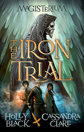 The Iron Trial, a novel by Holly Black