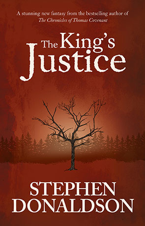 The Kings Justice, a novel by Stephen Donaldson