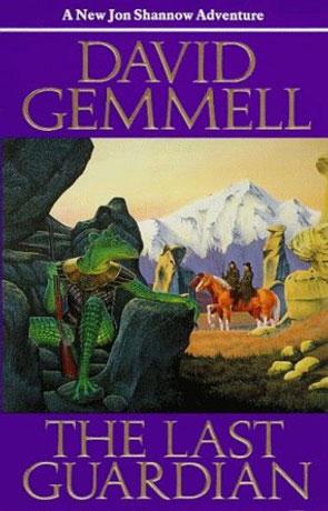 The Last Guardian, a novel by David Gemmell